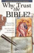 Why Trust the Bible? (Rose Guide Series) Booklet