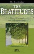 Beatitudes, The: Jesus' Sermon on the Mount (Rose Guide Series)