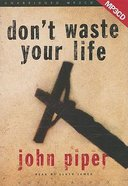 Don't Waste Your Life (1 Mp3 Cd Unabridged) CD