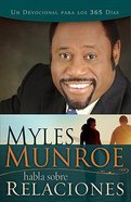 Habla Sobre Relaciones (Myles Munroe On Relationships)