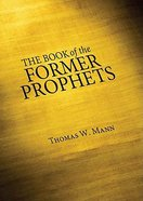 The Book of the Former Prophets Paperback