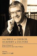 The Bible in Church, Academy, and Culture Paperback