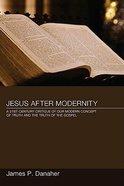 Jesus After Modernity Paperback