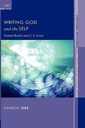 Writing God and the Self Paperback