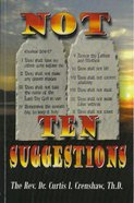 Not Ten Suggestions Paperback