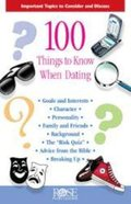100 Things to Know When Dating (Rose Guide Series)