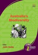 Australia's Biodiversity (#262 in Issues In Society Series)