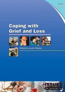 Coping With Grief and Loss (#319 in Issues In Society Series)