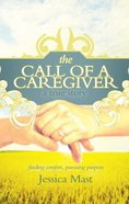 The Call of a Caregiver Paperback