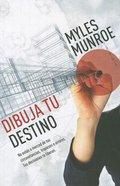 Dibuja Tu Destino (Unleash Your Purpose) Paperback