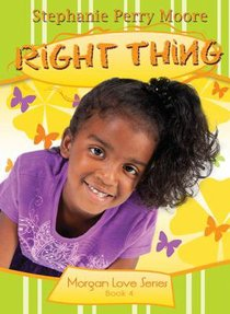 Right Thing (#04 in Morgan Love Series)