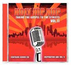 Holy Hip Hop #11: Taking the Gospel to the Streets CD