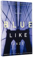 Blue Like Jazz Paperback