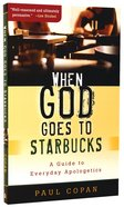 When God Goes to Starbucks Paperback