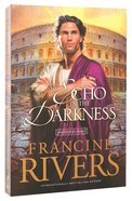 Echo in the Darkness (#02 in Mark Of The Lion Series) Paperback