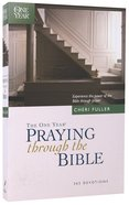 The One Year Book of Praying Through the Bible Paperback