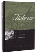 Hebrews (Reformed Expository Commentary Series)
