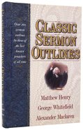 Classic Sermon Outlines Hardback