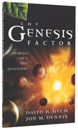 The Genesis Factor: Probing Life's Big Questions Paperback