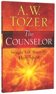 The Counselor: Straight Talk About the Holy Spirit Paperback