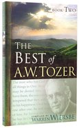 The Best of a W Tozer (Book 2)