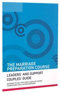Leaders and Support Couples Guide (Marriage Preparation Course)