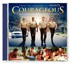 Courageous Soundtrack (Courageous Series) CD
