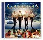 Courageous Soundtrack (Courageous Series)
