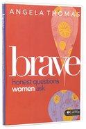 Brave (2 Dvds): Honest Questions Women Ask (Dvd Only Set) DVD