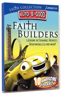 Faith Builders (Auto B Good DVD Faith Series) DVD