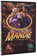 Mandie #02: Mandie and the Cherokee Treasure DVD