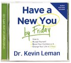 Have a New You By Friday (Unabridged) (Mp3) CD