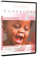 Classical (#02 in Tender Moments Series) DVD