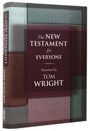 The New Testament For Everyone (Translation By Tom Wright) Hardback