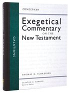 Galatians (Zondervan Exegetical Commentary Series On The New Testament) Hardback