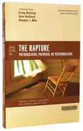 Three Views on the Rapture (Counterpoints Series) Paperback