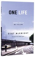 One Life: Jesus Calls, We Follow Paperback
