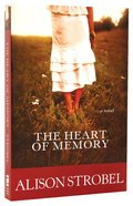 The Heart of Memory Paperback