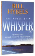 The Power of a Whisper: Hearing God and Having the Guts to Respond (Participant's Guide)