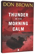 Thunder in the Morning Calm (#01 in Pacific Rim Series) Paperback