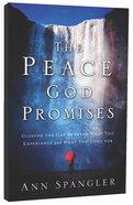 The Peace God Promises Paperback