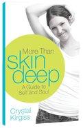 More Than Skin Deep Paperback