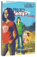 Faithgirlz! Girls of 622 Harbor View #01: Project Girl Power (#01 in Faithgirlz! Harbor View: Project Series) Paperback