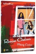 Faithgirlz! Girls of 622 Harbor View #03: Project Rescue Chelsea (#03 in Faithgirlz! Harbor View: Project Series) Paperback
