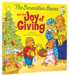 The Joy of Giving (The Berenstain Bears Series) Paperback