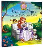 Princess Grace and the Little Lost Kitten (The Princess Parables Series) Hardback