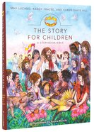 The Story For Children (A Story Book Bible) (The Story Series) Hardback