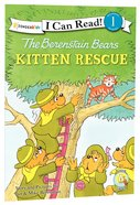 Kitten Rescue (I Can Read!1/berenstain Bears Series) Paperback