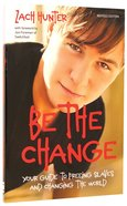 Be the Change Paperback