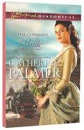 The Gunman's Bride (Love Inspired Series Historical) eBook